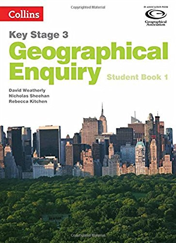 Collins Key Stage 3 Geography – Geographical Enquiry Student Book 1 por David Weatherly