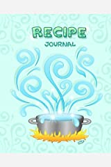 Recipe Journal: Magic Stockpot - Blank Cookbook - 100 Recipes - 8x10 inches by Barbara Pelizzoli (2015-08-29) Diary