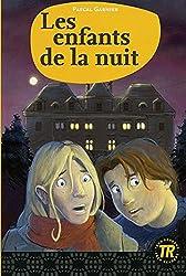 Les enfants de la nuit: Easy Readers - Facile à lire