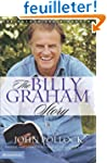 The Billy Graham Story: The Authorize...