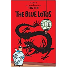 The Blue Lotus (Adventures of Tintin (Paperback), Band 4)