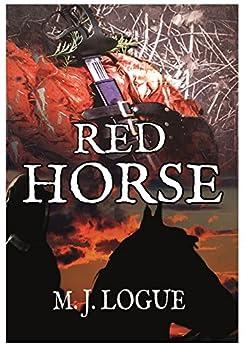 Red Horse:1642 (An Uncivil War) by [Logue, M. J.]
