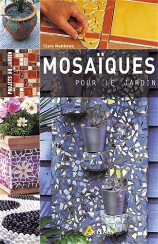 Mosaiques pour le Jardin