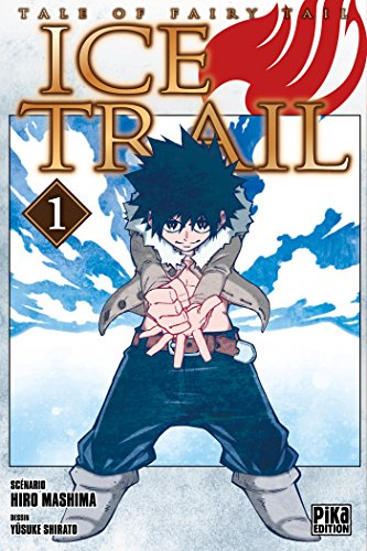 Fairy Tail : Ice Trail