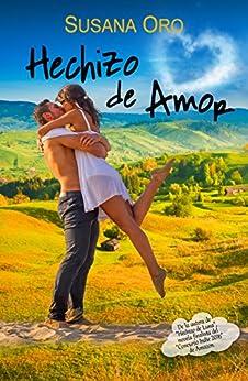 Hechizo de amor, Hechizos 02 - Susana Oro (Rom)  51ouRXgFM0L._SY346_