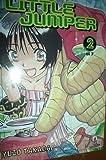 Little Jumper n. 2 di Yuzo Takada ed.Star Comics *OFFERTA 1ƒ?ª