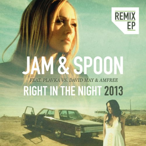 Right in the Night (A&P Remix)