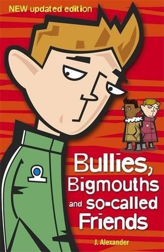 Bullies, Bigmouths and So-called Friends Test