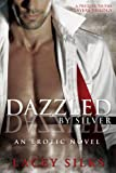 Dazzled by...