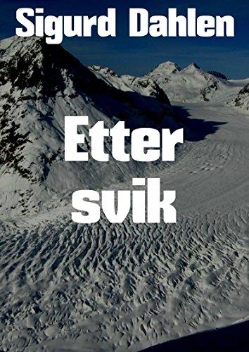 Etter svik (Norwegian Edition) por Sigurd  Dahlen