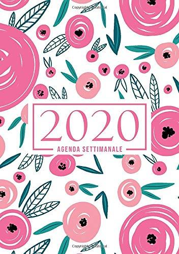 Agenda settimanale 2020: 1 gennaio 2020 al 31 dicembre 2020: Agenda settimanale e mensile, Organizer & Diario: Fiori rosa e verdi 063-3