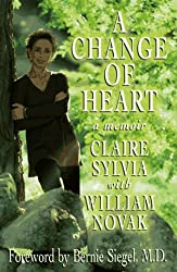 A Change of Heart: A Memoir by Claire Sylvia (1997-05-01)