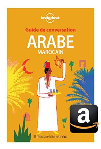 Guide de conversation Arabe marocain - 7ed par LONELY PLANET