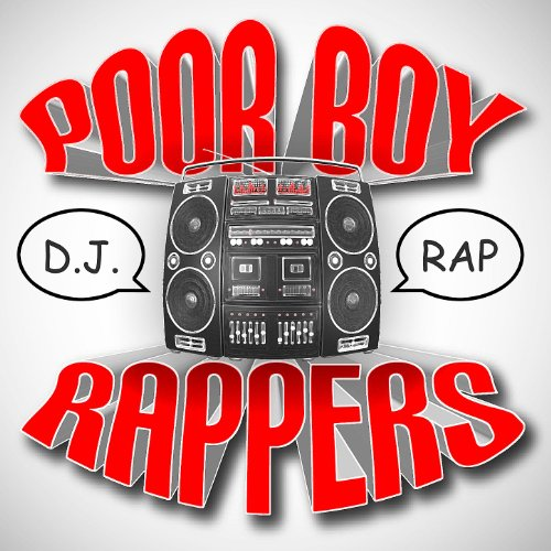 Poor Boy Rappers Low Rider Rap