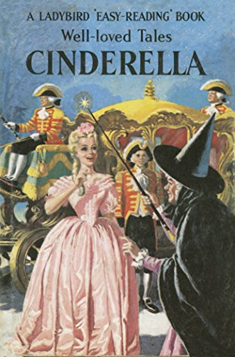 Well-Loved Tales: Cinderella (Ladybird Easy Reading)