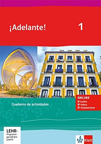 ¡Adelante! 1: Cuaderno de actividades mit CD-ROM 1. Lernjahr (¡Adelante! Ausgabe Spanisch als spätbeginnende Fremdsprache ab 2019)