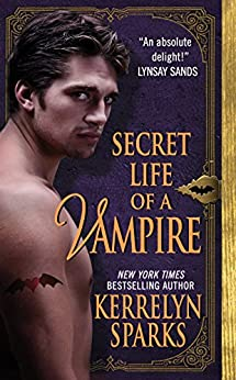 Secret Life of a Vampire (Love at Stake, Book 6) by [Sparks, Kerrelyn]