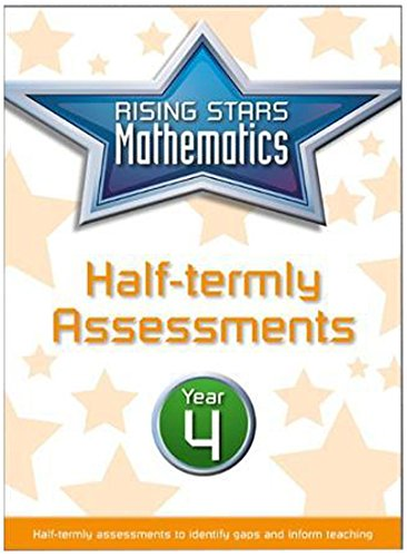 Rising Stars Mathematics Year 4 Half-termly Assessments