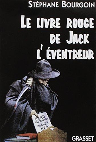 Le livre rouge de Jack l'éventreur par Bourgoin Stéphane