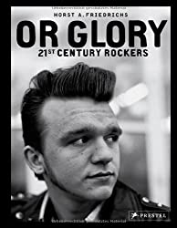 Or Glory: 21st Century Rockers