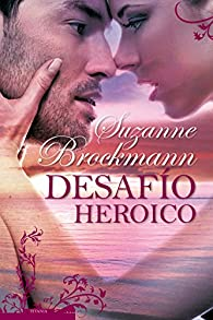 Desafío heróico par Suzanne Brockmann