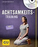 Achtsamkeitstraining (mit CD) (GU Multimedia)