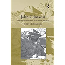 John Climacus: From the Egyptian Desert to the Sinaite Mountain