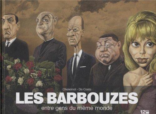 Les barbouzes : Entre gens du même monde