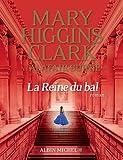La reine du bal / Mary Higgins Clark et Alafair Burke | Clark, Mary Higgins (1929-....). Auteur