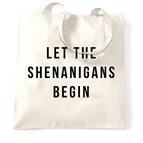 Lasciate che i Shenanigans Begin Slogan divertente Squad obiettivi di gruppo Sacchetto Di Tote White