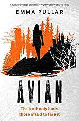 Avian: a tense dystopian thriller you won't want to miss