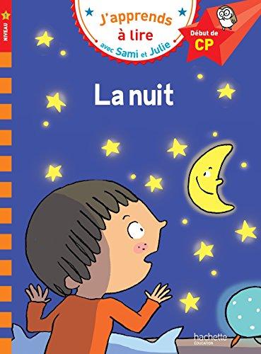 Sami et Julie CP Niveau 1 La nuit par Emmanuelle Massonaud