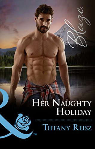 Her Naughty Holiday (Mills & Boon Blaze) (Men at Work, Book 2) (English Edition)