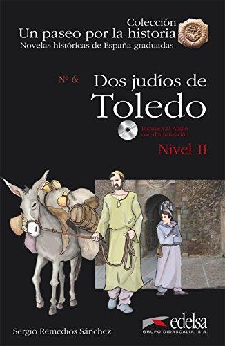 NHG 2 - Dos judíos de Toledo + CD audio (Lecturas - Jóvenes Y Adultos - Novelas Históricas Graduadas - Nivel A)