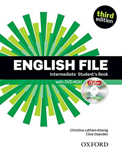 English File third edition: English file digital. Intermediate. Student's book-iTutor-iChecker. Per le Scuole superiori. Con CD-ROM por Clive Oxenden