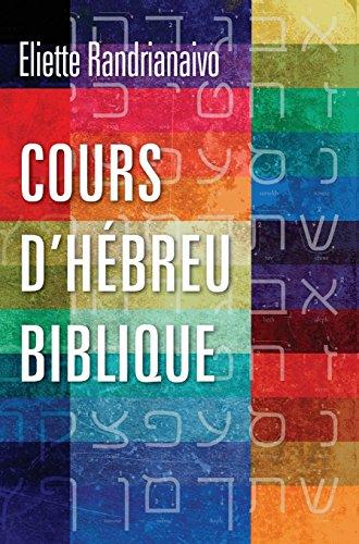 Cours d'hébreu biblique par Eliette Randrianaivo