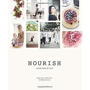 Nourish: Mind, Body & Soul (Hardcover)
