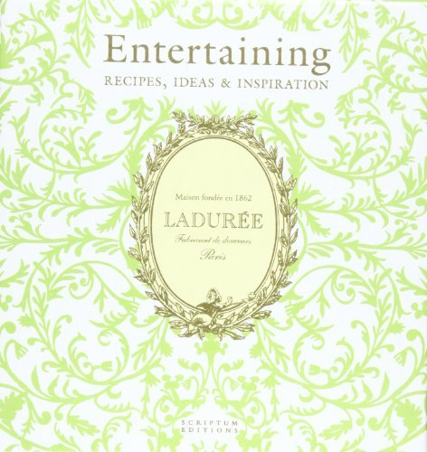 Laduree Entertaining: Recipes, Ideas & Inspiration by Michel Lerouet (2012-10-22)