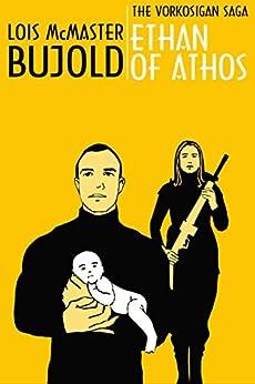 Ethan of Athos (Vorkosigan Saga Book 7) by [Bujold, Lois McMaster]