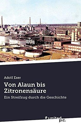 Preisvergleich Produktbild Von Alaun bis Zitronensäure: Ein Streifzug durch die Geschichte