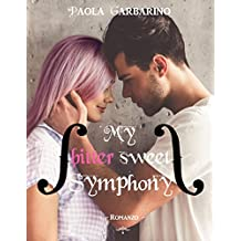 My bitter sweet Symphony