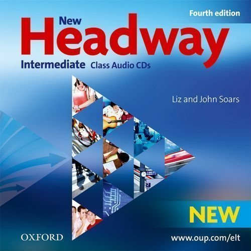 New Headway: Intermediate Fourth Edition: Class Audio CDs by OUP Oxford [19 February 2009]
