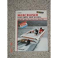 Mercruiser: Stern Drive Shop Manual : 1986-1992 Alpha One, Bravo One & Bravo Two by Intertec Publishing Corporation