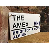 BRIGHTON & HOVE ALBION-The Amex-Football Sign-Street Sign