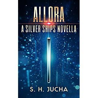 Allora (The Silver Ships Book 7) (English Edition)