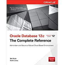 Oracle Database 12c The Complete Reference: The Complete Reference