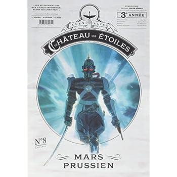 Le château des étoiles, Tome 8 : Mars Prussien (gazette n°8)