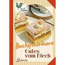 Backofenträume - Gutes vom Blech (LandLeben)