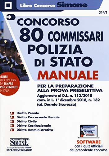 Concorso 80 Commissari Polizia di Stato. Manuale per la preparazione alla prova preselettiva. Con software di esercitazione