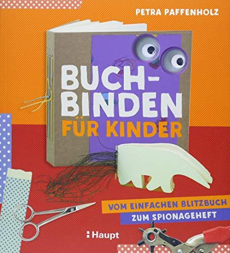 Buchbinden für Kinder: Vom einfachen Blitzbuch zum Spionageheft